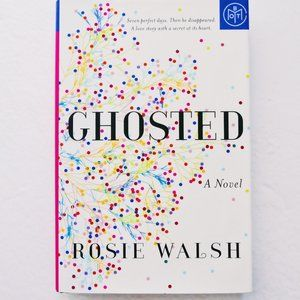 Ghosted by Rosie Walsh Book
